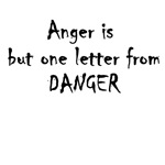 Anger is on e letter from Danger