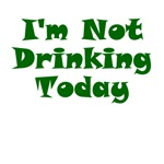 I'm Not Drinking Today